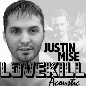 LoveKill (Acoustic) has dropped!