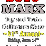 Marx 2019 Annual Toy and Train Show